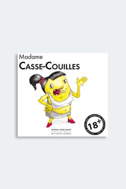 Madame Casse-Couilles